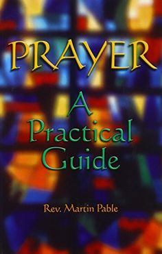 Prayer: A Practical Guide by Martin W. Pable http://www.amazon.com/dp/0879462353/ref=cm_sw_r_pi_dp_keslvb1H1G9S8