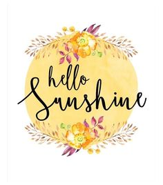 Im Christina from MyLoveNotedesigns back to share another printable. Here it is July and we are in summer mode here at our house! Nothing says summer like SUNSHINE! Hello Sunshine, You Are My Sunshine, Sunshine Quotes, Mellow Yellow, Yellow Art, Clipart, Sunny Days, Hand Lettering, Good Morning