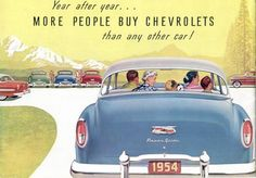 Year after year… more people buy Chevrolet. Detail from 1954 Chevrolet brochure. Chevrolet Bel Air, Chevrolet Corvette, Chevy, Vintage Advertisements, Vintage Ads, Vintage Posters, Retro Ads, Car Brochure, Brochure Cover