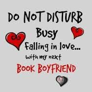 Busy falling in love with my next book boyfriend