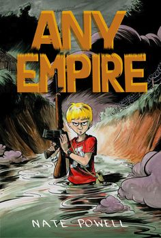 Any Empire by Nate Powell (Top Shelf Productions)