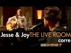 """▶ Jesse & Joy - """"Corre"""" captured in The Live Room - YouTube"""