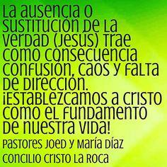 La ausencia o sustitución de la verdad (Jesús) trae como consecuencia confusión, caos y falta de dirección. ¡Establezcamos a Cristo como el fundamento de nuestra vida!