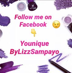 Follow me on Facebook 😉 https://m.facebook.com/YouniqueByLizzSampayo/