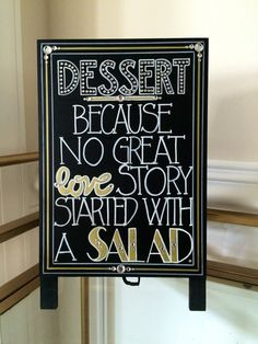 "Art Deco - Roaring Twenties - Vintage - Old Hollywood -Great Gatsby Wedding Sign ""Dessert: Because No Great Love Story Started with a Salad"""