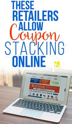 These Retailers Allow Coupon Stacking Online Think coupon stacking is strictly for in-store use? Think again! Coupon stacking means using multiple coupons in a single transaction. For example, when you shop in store at Victoria's Secret, you. How To Start Couponing, Couponing For Beginners, Couponing 101, Extreme Couponing, Save Money On Groceries, Ways To Save Money, Money Tips, Money Saving Tips, Money Budget