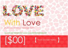 With Love Gift Certificate Templates Free Gift Certificate Template, Gift Certificates, A 17, Love Gifts, Sample Resume, Sprinkles, Messages, Words, Convertible
