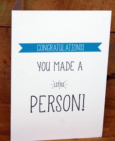 Congratulations You made a little person new baby card. £2.00, via Etsy.