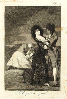 """El título de este aguafuerte es: """"Tal para cual"""". Es ungrabadode la serieLos Caprichos. Está numerado con el número 5 en la serie de 80 estampas. Se publicó en 1799. Explicación de esta estampa del manuscrito del Museo del Prado:Muchas veces se ha dispuesto si los hombres son peores que las mujeres, ó lo contrario. Los vicios de unos y otros vienen de la mala educación. Donde quiera que los hombres sean perversos, las mujeres lo serán también. Son la Reina Margarita y Godoy."""