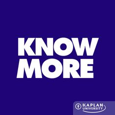 Don't learn what you already know, you know? Learn only what you need to know with Kaplan University. #StartAChange