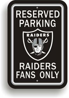 "Show your Raiders team spirit proudly with this 12"" X 18"" Oakland Raiders Reserved Parking Sign. Each 12in x 18in parking sign is made of durable styrene. The NFL officially licensed parking sign is d"