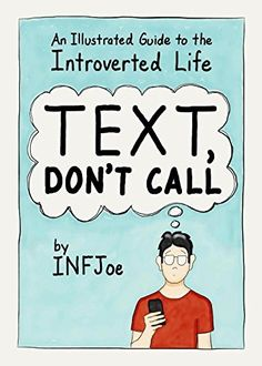 [Ebook] Text, Don't Call: An Illustrated Guide to the Introverted Life by : Aaron Caycedo-Kimura Comic Book Style, Comic Books, Charmed Comics, Inexpensive Stocking Stuffers, Books To Read, My Books, Spell Books, Library Books, Introvert Problems