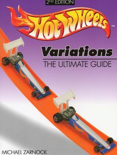 Hot Wheels Variations The Ultimate Guide 2nd Edition by Michael Zarnock $15.00 Shipped - Purchase your autographed copy at www.MikeZarnock.com #hotwheels #mattel #toys #hotrod