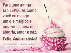 Para uma amiga tão especial como você eu desejo um dia mágico e uma vida cheia de alegria, amor e paz. Feliz aniversário! (...) http://www.mensagemaniversario.com.br/um-dia-magico-para-amiga-especial/