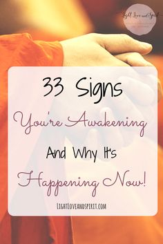 It seems that these days everyone is waking up but why is it happening now? 33 signs you're awakening. Awakening new truths, new realities.