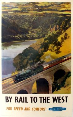 Original Vintage Posters -> Advertising Posters -> By Rail to the West Steam Locomotive BR - AntikBar