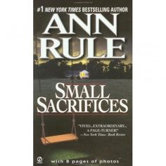 ann rule is my favorite true crime author.