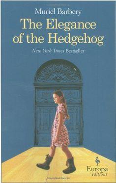 Elegance Of The Hedgehog by Muriel Barbery, http://www.amazon.ca/dp/1933372605/ref=cm_sw_r_pi_dp_rnuzsb05XHAEM