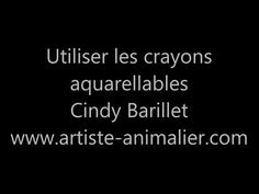 Utiliser les crayons aquarellables avec Cindy Barillet - YouTube