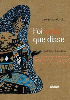 """Saleta de Leitura: [ Cantinho Infantil ] Resenha do livro """" Foi vovó que disse"""" de Daniel Munduruku"""