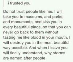 I trusted you.