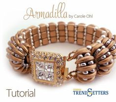 Armadilla Bracelet Tutorial by Carole Ohl 120+ 2-hole Crescent beads 200+ Czechmate 2-hole bar 50+ Czechmate 2-hole tiles 80+ 3mm rounds 20mm 2 or 3-hole clasp