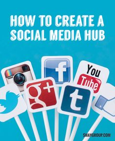 How To Create A Social Media Hub | Social Media Tips