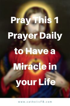Pray This 1 Prayer Daily to Have a Miracle in your Life God bless you you Jesus Prayer, Prayer Verses, Faith Prayer, Prayer Quotes, God Jesus, Prayer Rain, Jesus Christ, Bible Verses, Dangerous Prayers