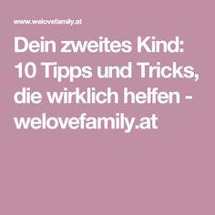 Dein zweites Kind: 10 Tipps und Tricks, die wirklich helfen - welovefamily.at
