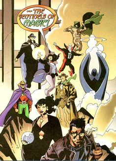 The Sentinels of Magic: This group of magic based heroes was founded by Alan Scott, Phantom Stranger, Raven, Zatanna, Hector Hall, Blue Devil, Deadman, Dr. Occult, Ragman, Tempest, Billy Batson, Mary Marvel, Bloodwynd, Madame Xanadu, and Sebastian Faust.  They were initially deciding the fate of the Spear of Destiny, which was thrown into the sun. They also helped Hal Jordan leave purgatory and become the new and short lived host of the Spectre.