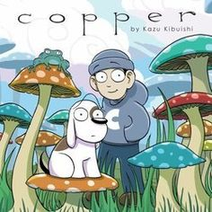Copper (Graphic Novel), by Kazuhiro Kibuishi, Reading Level 2.4 - Interest Level: Grades 4-7