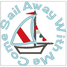 Hi, and thanks for your interest in Personal Life Embroidery Designs!  Ahoy Matey! This cute little Sailboat design is perfect for Spring and