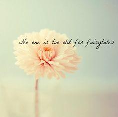 fairytales-flower-quote-quotes-Favim.com-662224.jpg 500×498 pixels