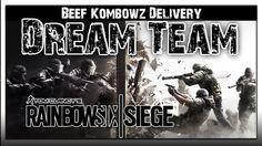 Rainbow Six Siege Gameplay Dream Team Beef Kombowz Delivery Tom Clancy's...