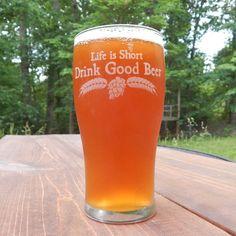 Pub Pint Glass - Life is Short Drink Good Beer™ - Homebrew Oktoberfest Birthday Christmas Gift by brewershirts on Etsy https://www.etsy.com/listing/191497382/pub-pint-glass-life-is-short-drink-good
