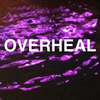 Visit OVERHEAL on SoundCloud