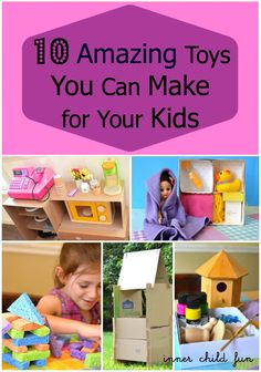 10 Amazing Toys You Can Make for Your Kids -- homemade toys to inspire imaginative playtime fun! #parenting