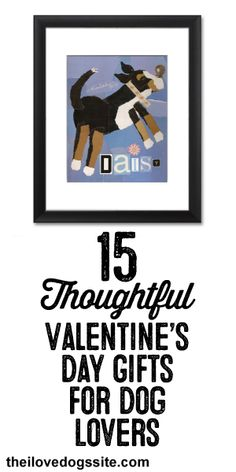 15 Thoughtful Valentine's Day Gifts for Dog Lovers