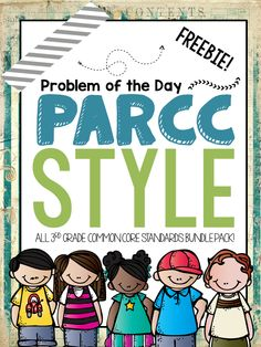 FREEBIE - PARCC Problem of the Day Bundle Pack - Some CCSS included with answer keys (Since it's a freebie)! Prepare your students by exposing them to the rigor, language, and question types found on the PARCC! Check it out today!