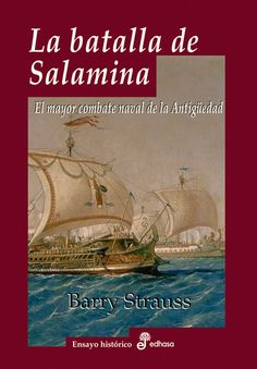La de Salamina es sin duda la mayor batalla naval de la Antigüedad, y también todo un ejemplo de estrategias y tácticas para la posteridad.
