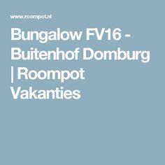 Bungalow FV16 - Buitenhof Domburg   Roompot Vakanties