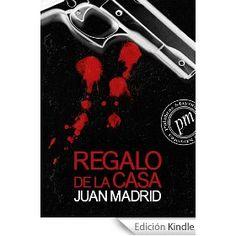 'Regalo de la casa', Juan Madrid. Presente nada glorioso de boxeadores, bailarinas, camareros, polis y delincuentes de poco glorioso pasado
