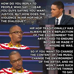 Interesting take, but also you sabotage young men growing up looking up to you and those lyrics. You yourself perpetuate and facilitate a hostile environment where young black men are murdered and incarcerated, for menial things like pride and clout. Hip Problems, The Daily Show, Power To The People, Faith In Humanity, Social Issues, History Facts, Just In Case, Life Quotes, Feelings