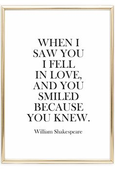 Scandinavian Art Print   Typography Poster   Love Story   William Shakespeare Quote   When I saw you I fell in love, and you smiled because you knew   Postershop   Tales by Jen   www.talesbyjen.com