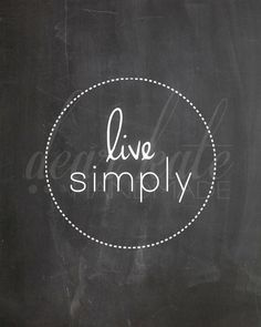 Live Simply Chalkboard Print on Etsy, $5.00