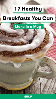 These 17 recipes adapt classics like muffins, cinnamon rolls, egg scrambles, and even French toast into small-batch versions that serve one, can be cooked inside of a mug, and will be done after just a few minutes in the microwave. They're so simple, even the people who burn toast on the reg won't have any problems making them. And they're not just easy-to-make—they're really delicious, too.