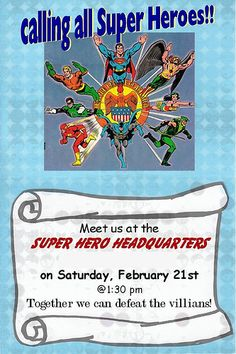 Generic Super Hero Boy Party Ideas  I don't like the look of the invite - but I like the wording.