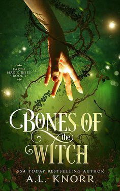 Bones of the Witch: A Young Adult Fae Fantasy (Earth Magic Rises Book Fantasy Books To Read, Fantasy Book Covers, Love Book, Book 1, Book Nerd, Book Series, Young Adult Fiction, Books For Teens, Ya Books