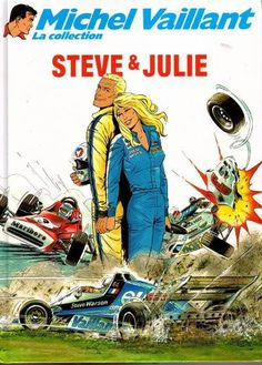 Michel Vaillant - La collection -44- Steve & Julie - BD