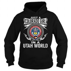 Awesome Tee Just a Colorado Girl in a Utah World T-Shirts